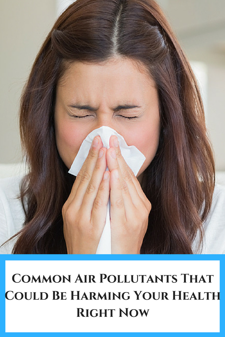 Common Air Pollutants That Could Be Harming Your Health Right Now
