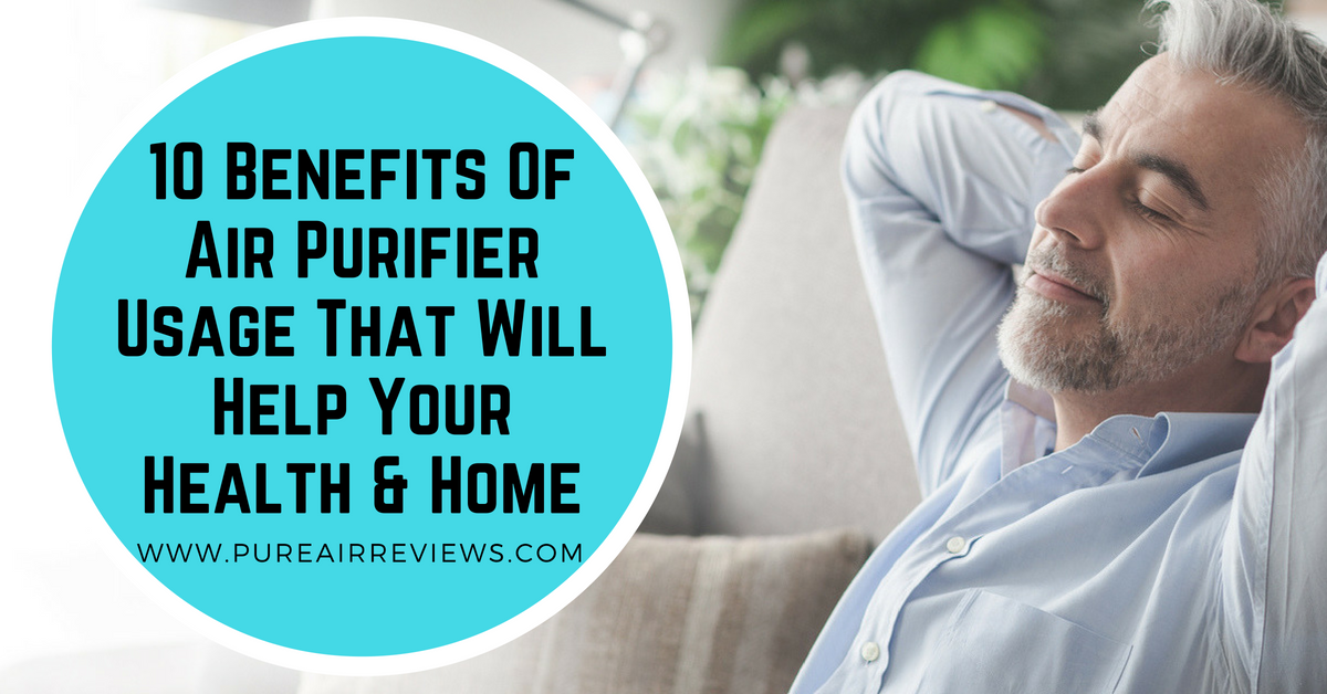 Benefits Of Air Purifier Usage